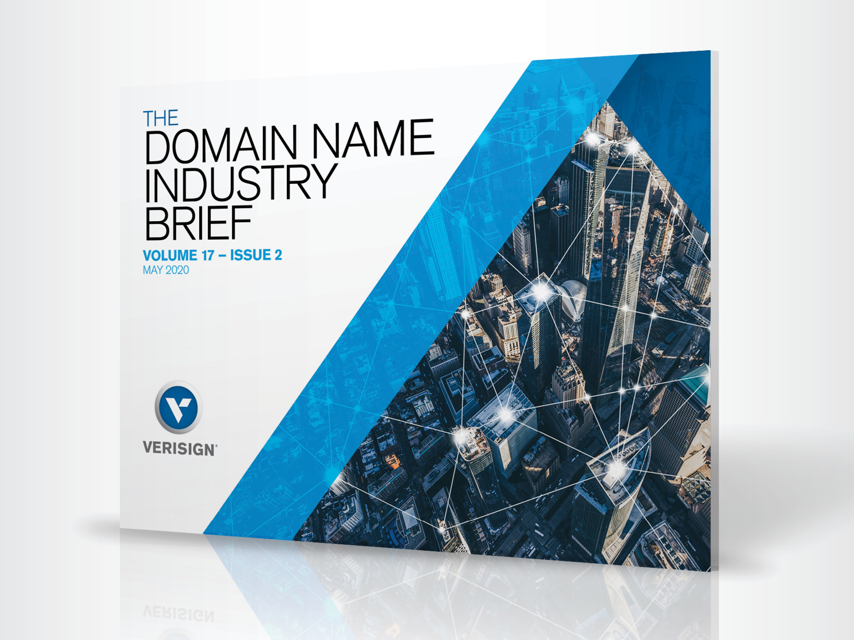 Verisign Q1 2020 Domain Name Industry Brief: Internet Grows To 366.8 Million Domain Name Registrations In The First Quarter of 2020