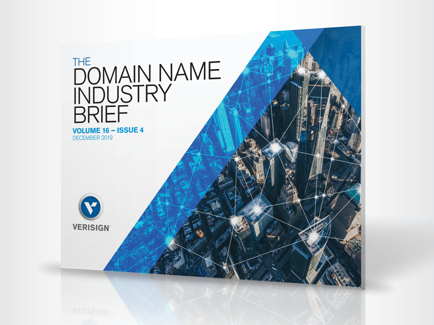 Verisign Q3 2019 Domain Name Industry Brief: Internet Grows to 359.8 Million Domain Name Registrations in the Third Quarter of 2019
